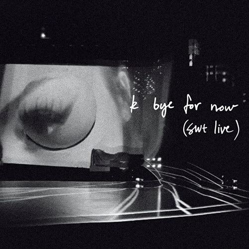 Ariana Grande - K Bye For Now (Swt Live) [2CD] RSD 2021