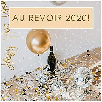Au revoir 2020!