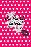 The PinUp Girl Notebook: A sexy girly Weekly Planner, 100 Pages, 6x9, Soft Cover, Glossy Finish...