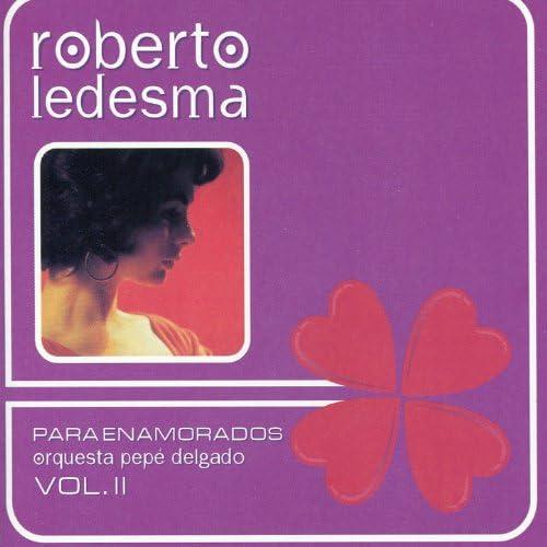 Roberto Ledesma, Orquesta Pepé Delgado