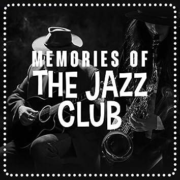 Memories of the Jazz Club