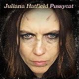 Songtexte von Juliana Hatfield - Pussycat