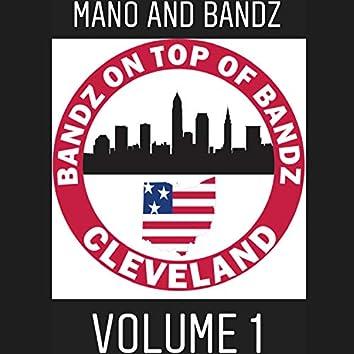 Bandz on Top of Bandz Cleveland, Vol. 1