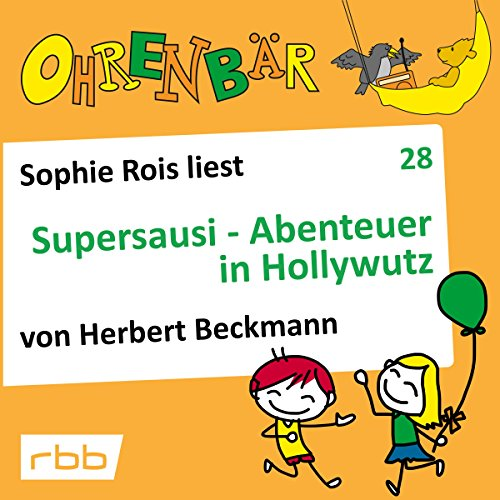 Supersausi - Abenteuer in Hollywutz audiobook cover art