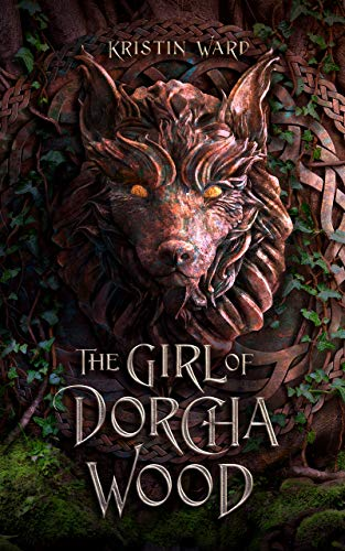 The Girl of Dorcha Wood (Daughter of Erabel Book 1) (English Edition)