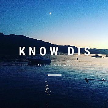 Know Dis