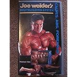 Joe Weider's Bodybuilding System: Volume 6 [VHS]