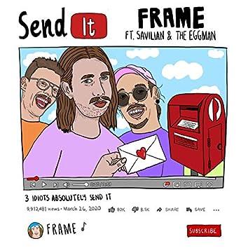 Send It (feat. Savilian & the Eggman)