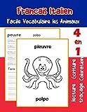 Francais Italien Facile Vocabulaire les Animaux: De base Français Italien fiche de vocabulaire pour les enfants a1 a2 b1 b2 c1 c2 ce1 ce2 cm1 cm2