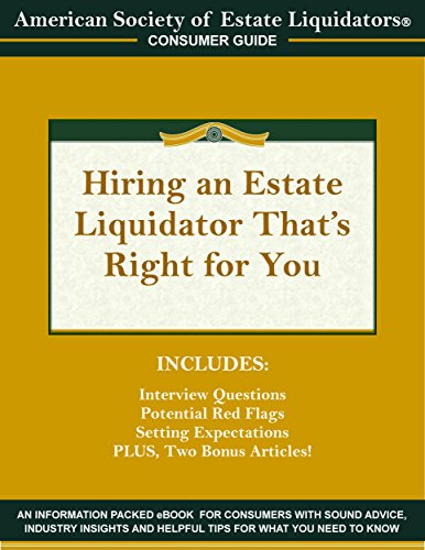 Hiring an Estate Liquidator That's Right For You (English Edition)