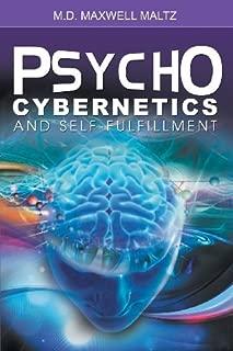 Psycho-Cybernetics and Self-Fulfillment by Maxwell Maltz (2013-07-22)