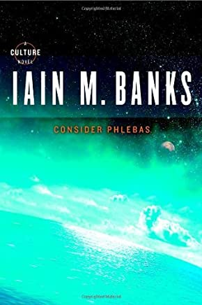 Consider Phlebas (Culture) by Iain M. Banks (2008-03-26)