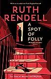 A Spot of Folly: Ten Tales of Murder and Mayhem (English Edition)
