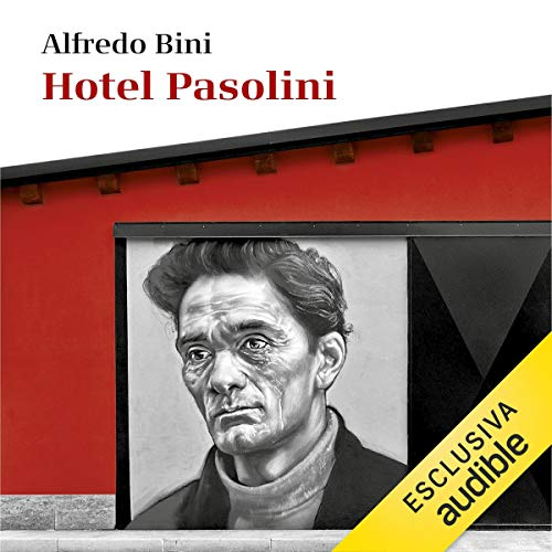 Hotel Pasolini. Un'autobiografia copertina