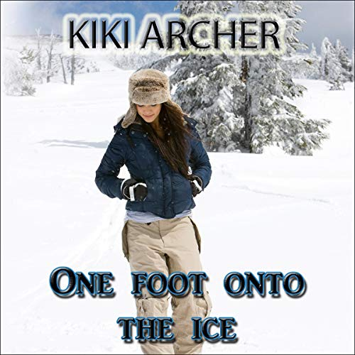One Foot onto the Ice cover art