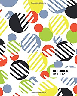 Freedom Notebook: (Bright Edition) Fun notebook 192 ruled/lined pages (8x10 inches / 20.3x25.4 cm / Large Jotter)