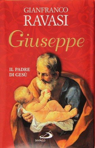 Giuseppe. Il padre di Gesù