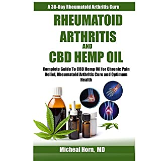 Rheumatoid Arthritis and CBD Hemp Oil audiobook cover art