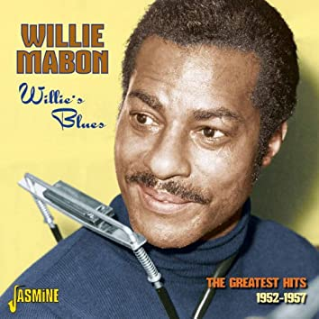 Willie's Blues - The Greatest Hits 1952 - 1957