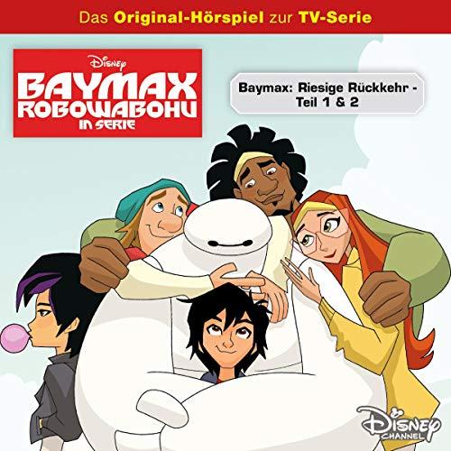 Riesige Rückkehr 1 & 2. Das Original-Hörspiel zur TV-Serie Titelbild