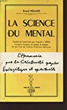 LA SCIENCE DU MENTAL - AMOUR ET LUMIERE - 01/01/1986