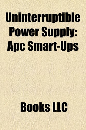 Uninterruptible Power Supply: Apc Smart-Ups