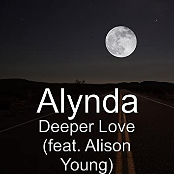 Deeper Love (feat. Alison Young)