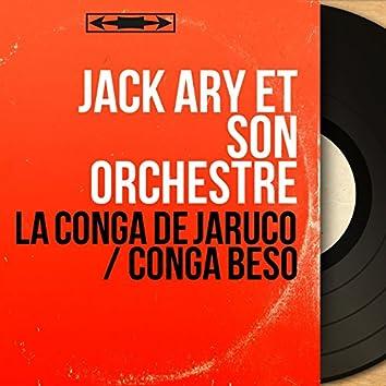 La Conga de Jaruco / Conga Beso (Mono Version)