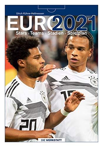 EURO 2021: Stars. Teams. Stadien. Spielplan
