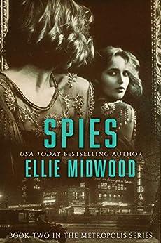 Spies (Metropolis Book 2) by [Ellie Midwood]