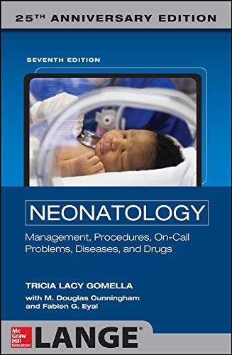 Neonatology 7th Edition (Neonatology (Gomella))