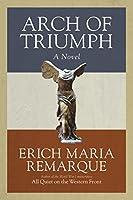 Arch of Triumph: A Novel