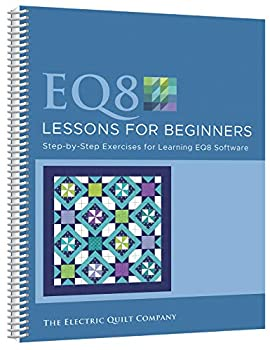 Electric Quilt Lessons for Beginners Book