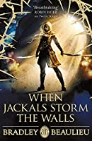 When Jackals Storm the Walls (Song of the Shattered Sands 5)