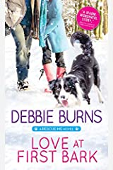 Love at First Bark (Rescue Me Book 4) Kindle Edition