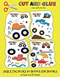 Scissor Skills Activities (Cut and Glue - Monster Trucks): This book comes with collection of downloadable PDF books that will help your child make an ... improve hand-eye coordination, develop fine