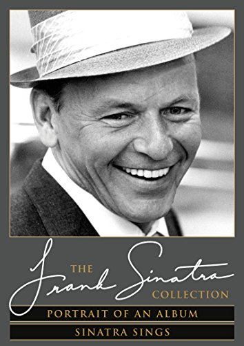 Portrait Of An Album + Sinatra Sings - The Frank Sinatra Collection