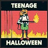Teenage Halloween (LIMITED EDITION ORANGE/BLACK VINYL)
