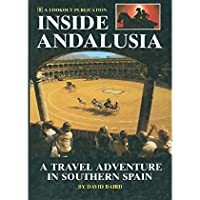 Inside Andalusia: A travel adventure in southern Spain【洋書】 [並行輸入品]