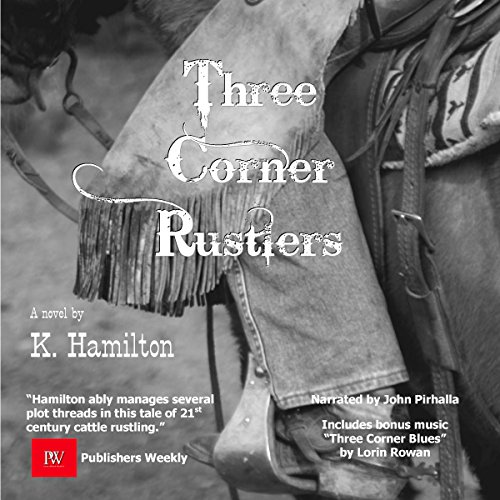 The Three Corner Rustlers audiobook cover art