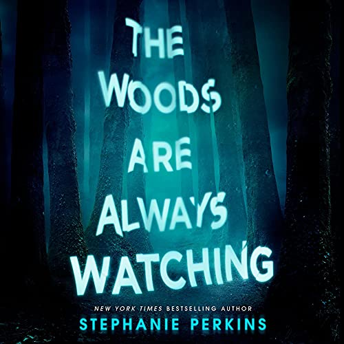 The-Woods-Are-Always-Watching