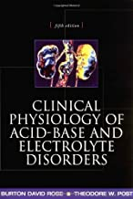 Clinical Physiology of Acid-Base and Electrolyte Disorders (Clinical Physiology of Acid Base & Electrolyte Disorders) by Burton Rose (2001-01-12)