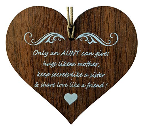 Wooden & Antique - Only an Aunt Can Give Hugs Like a Mother, Keep Secrets Like a Sister and Share Love Like a Friend. I Love You Aunt Quotes- Wooden Hanging Heart Plaque-Sign Gift