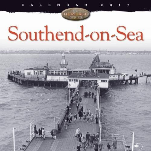 Southend-on-Sea wall calendar 2017 (Art calendar)