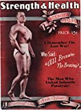 "Strength and Health (men's bodybuilding magazine), December 1939 (cover: Bob Hoffman) (I Remember the Last War! Who Said: All Brawn€""No Brains? The Man Who Licked Infantile Paralysis!)"