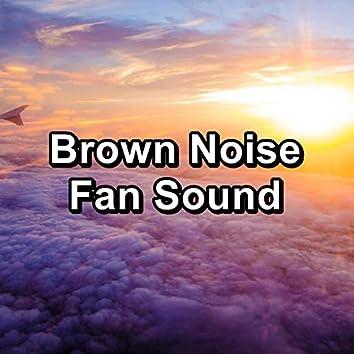 Brown Noise Fan Sound