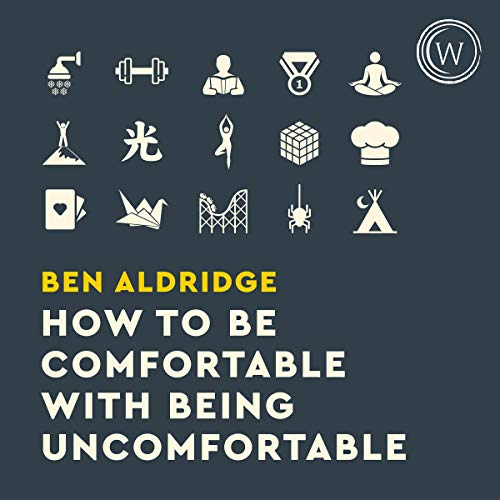How to Be Comfortable with Being Uncomfortable cover art