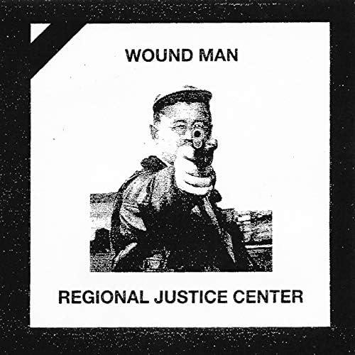 Regional Justice Center & Wound Man