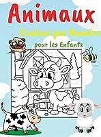 Animaux Couleur par Numéro pour les Enfants: Livre D'Activités Éducatives pour les Enfants, Images Variées, Pages de Coloriage Faciles et Parfaites pour les Enfants