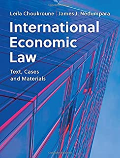 International Economic Law: Text, Cases and Materials